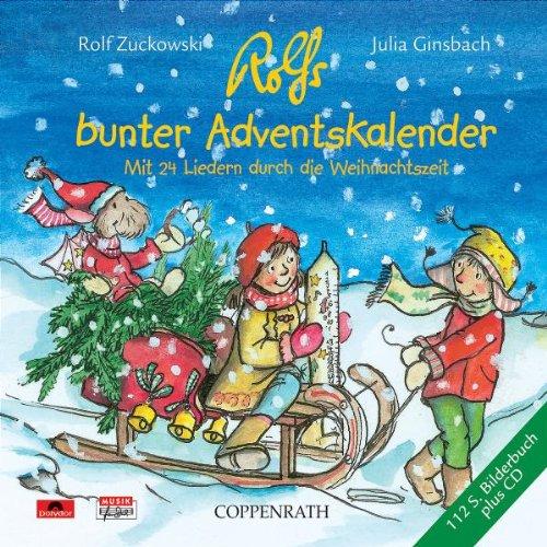 Rolfs bunter Adventskalender - Mit 24 Liedern durch die Weihnachtszeit