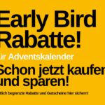 Early Bird Specials - Adventskalender günstiger kaufen