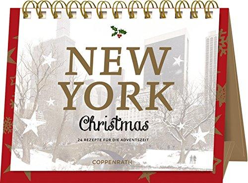 Rahmen-Tischkalender - New York Christmas: 24 Rezepte