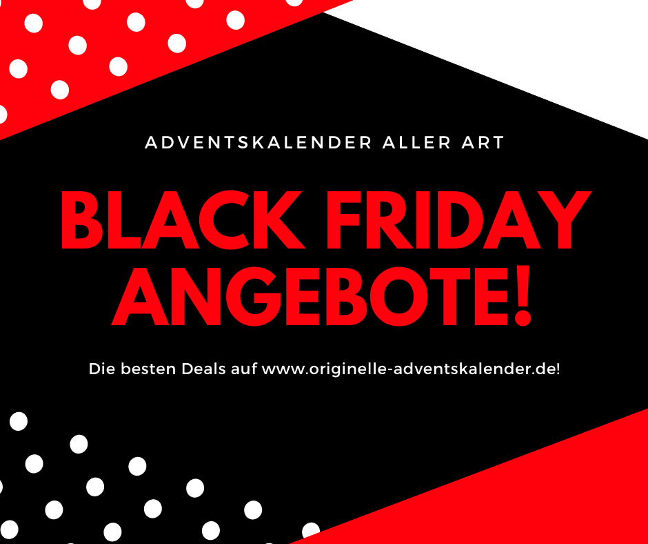 Black Friday Adventskalender Angebote!